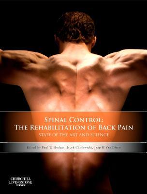 Spinal Control By Hodges, Paul W. (EDT)/ Cholewicki, Jacek (EDT)/ Van Dieen, Jaap H (EDT)